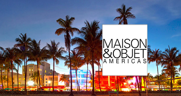 Maison & Object Miami highlights Maison & Object Miami highlights maison et oject americas 2015 1