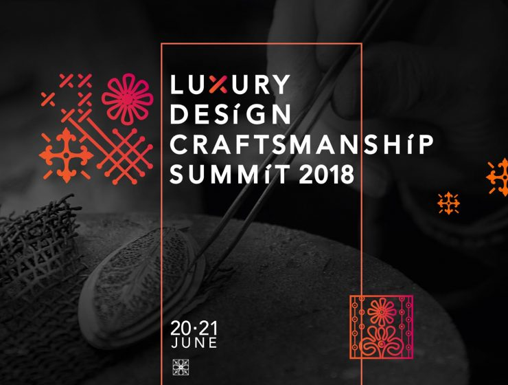 summit You Can't Miss COVET Luxury Design Craftmanship Summit 2018 LuxuryDesignCraftsmanshipSummit18 740x560